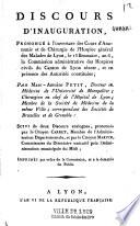Discours d inauguration prononc      l ouverture des cours d anatomie et de chirurgie de l Hospice g  n  ral des malades de Lyon  le 13 brumaire an VI