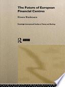The Future of European Financial Centres