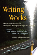 Writing Works : development is a powerful therapeutic tool -...