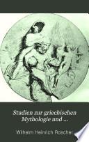 Studien zur griechischen Mythologie und Kulturgeschichte vom vergleichenden Standpunkte