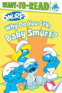 Why Do You Cry, Baby Smurf?