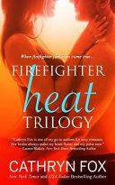 Firefighter Heat