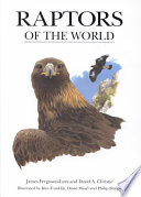 Raptors of the World Descriptions Information On Behavior And Habitats And Large