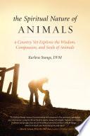 The Spiritual Nature of Animals