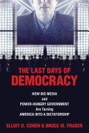 The Last Days of Democracy