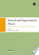 Storied and Supernatural Places