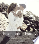 Envisioning Family