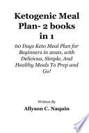 Ketogenic Meal Plan 2 Books In 1