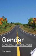Gender  Key Concepts in Philosophy
