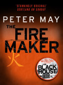 The Firemaker  The China Thrillers 1