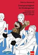 Zweisprachigkeit im Kindergarten