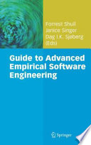 Guide to Advanced Empirical Software Engineering