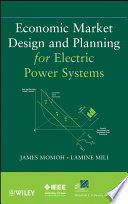 Economic Market Design and Planning for Electric Power Systems