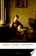 Seeing  Doing  and Knowing