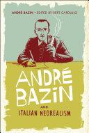 Andr   Bazin and Italian Neorealism