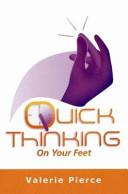 Quick Thinking on Your Feet
