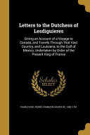 LETTERS TO THE DUTCHESS OF LES