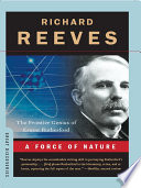 A Force of Nature  The Frontier Genius of Ernest Rutherford
