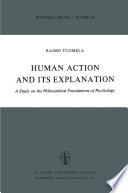 Human Action and Its Explanation