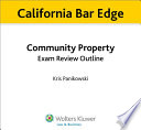 California Community Property Exam Review Outline for the Bar Exam
