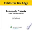 California Community Property Exam Review Outline for the Bar Exam