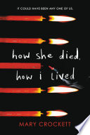How She Died How I Lived