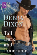 Tall  Dark  and Lonesome  A Loveswept Cowboy Romance