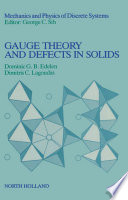 Gauge Theory and Defects in Solids