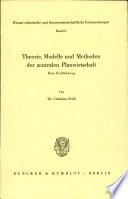 Theorie, Modelle und Methoden der zentralen Planwirtschaft