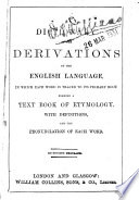 A Dictionary of the Derivations of the English Language