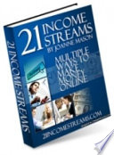 21 Income Streams  Multiple Ways To Make Money Online