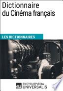 Dictionnaire du Cin  ma fran  ais