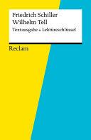 Textausgabe   Lekt  reschl  ssel  Friedrich Schiller  Wilhelm Tell