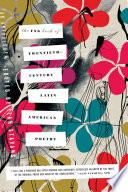 The FSG Book of Twentieth Century Latin American Poetry