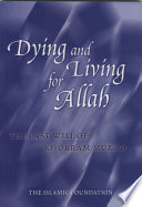 Dying and Living for Allah  The Last Will of Khurram Murad