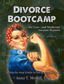 Divorce Bootcamp for Low- and Moderate-Income Women (6th Edition) Book