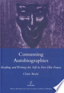 Consuming Autobiographies