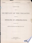 Letter from the Secretary of the Treasury, Transmitting Estimates of Appropriations...