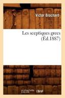 Les Sceptiques Grecs