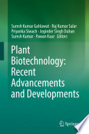 Plant Biotechnology  Recent Advancements and Developments