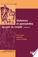Violences et agressivités au sein du couple (Volume 2)