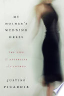 My Mother s Wedding Dress Book PDF