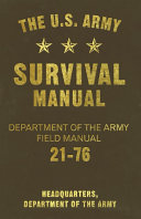 The U S  Army Survival Manual