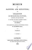 Mus  e de peinture et de sculpture  ou Recueil des principaux tableaux  statues et bas reliefs des collections publiques et particuli  res de l Europe