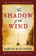 The Shadow Of The Wind : and literary thriller, which twists...