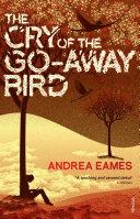 The Cry Of The Go Away Bird