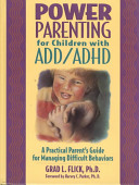 Power Parenting for Children With ADD ADHD