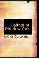 Ballads Of Old New York