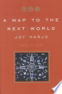 A Map To The Next World Poems And Tales
