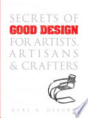 Secrets of Good Design for Artists  Artisans and Crafters